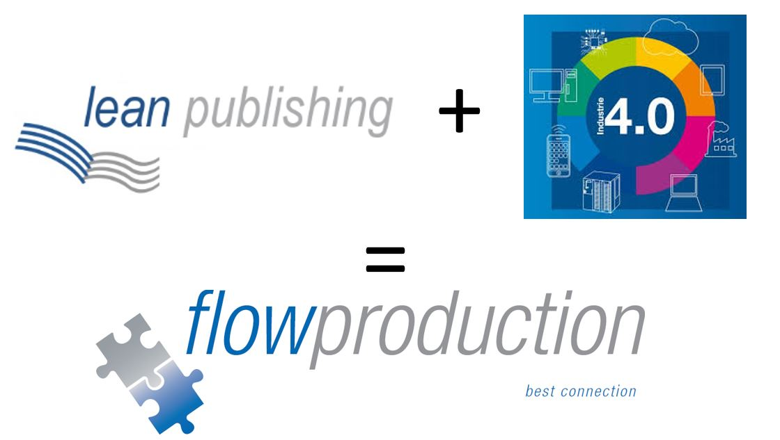 lean publishing + Industrie 4.0 = flowproduction
